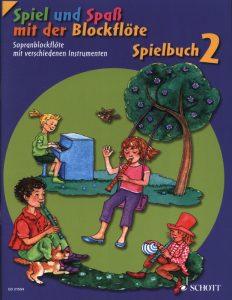 Spiel und Spaß mit der Blockflöte - Spielbuch 2 - Cover