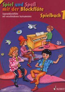 Spiel und Spaß mit der Blockflöte - Spielbuch 1 - Cover