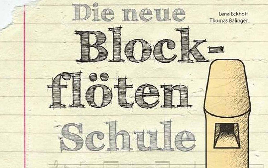 Die neue Blockflötenschule