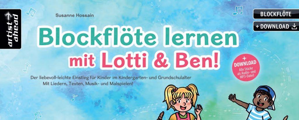 Blockflöte lernen mit Lotti & Ben! Blockflöte ab 3 Jahren